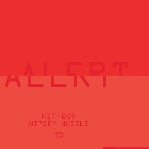 Hit Boy - Alert feat. Nipsey Hussle [NO TAGS/CDQ]