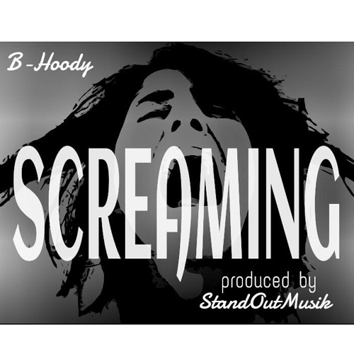 B-Hoody - Screaming - pro stand out musik