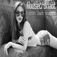 French Touch Yourself Mixtape