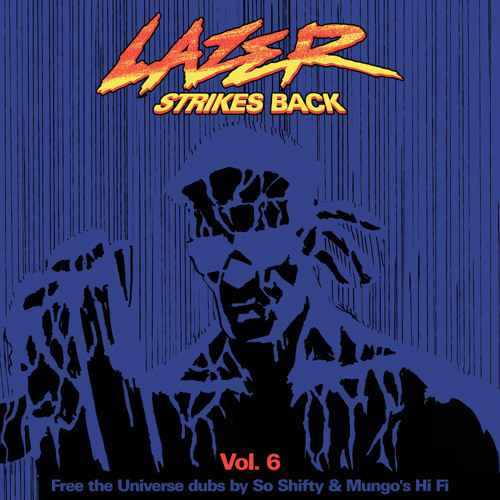LAZER STRIKES BACK VOL. 6 - THE LAST CHAPTER