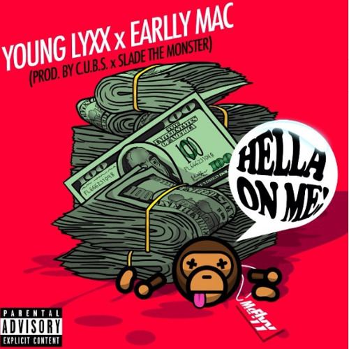 Hella On Me (Young Lyxx x Earlly Mac)