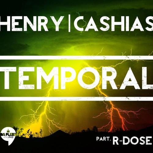 Henry & Cashias - Temporal part. R-Dose