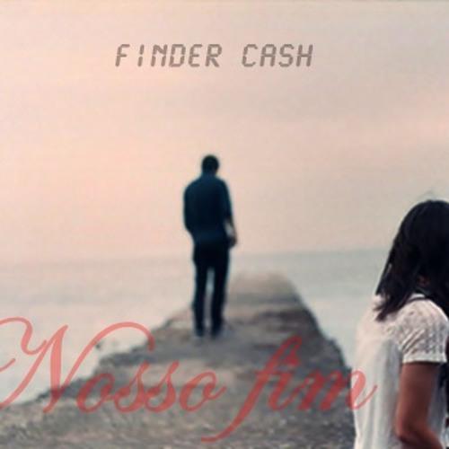 Finder Cash  Nosso Fim