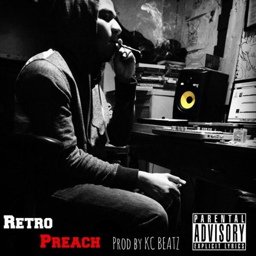 Retro | Preach (Prod. By KC Beatz)