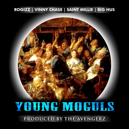 Young Moguls ft Vinny Cha$e, Saint Millie and Big Hus
