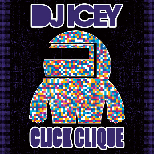 Click Clique - DJ Icey. Free Download of this Miami Breaks Jam.