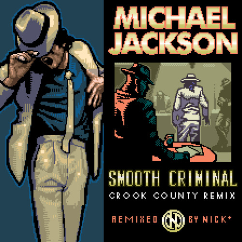 [Download] Smooth Criminal (Crook County Remix), Remixed by Nick* Artworks-000069845023-mz3yhm-t500x500