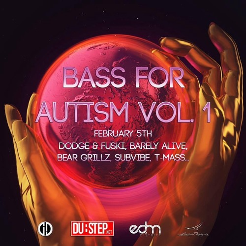 Bass For Autism Compilation Vol. 1