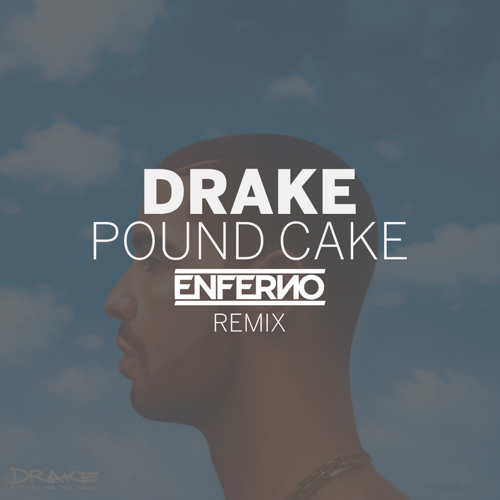 Pound Cake (Enferno Remix) - Drake Ft. Jay-Z