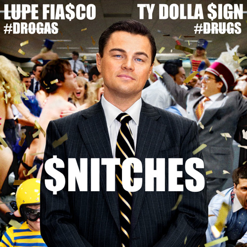 DROGA$ & DOLLA $IGN - $NITCHES