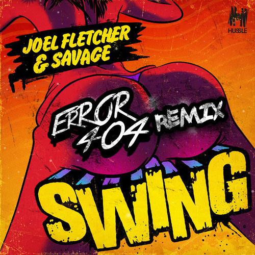 Joel Fletcher & Savage - Swing (ERROR404 Remix)