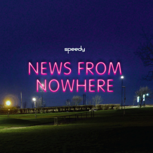 Speedy - News From Nowhere *review copy*