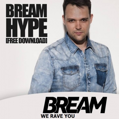 Bream - HYPE (Original Mix)