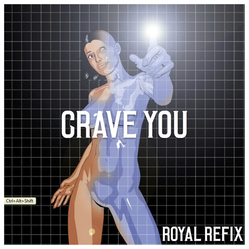 Flight Facilities - Crave You (Royal Refix)