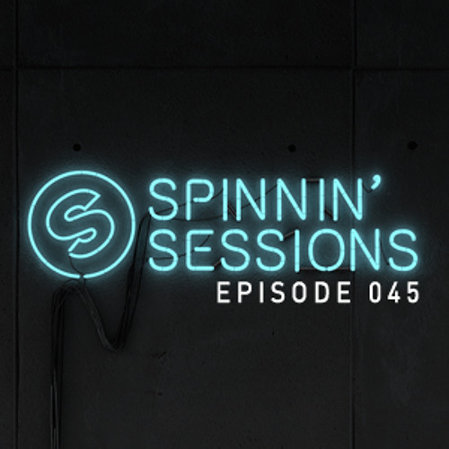 Spinnin Sessions 045 - Guest: Mightyfools