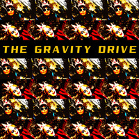 THE GRAVITY DRIVE: Fun