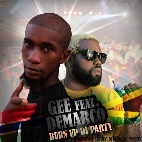 BURN UP PARTY Feat. DEMARCO Prod By. SHYBOY PRODUCTION