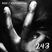 Badi - 243 (ft. Youssoupha)