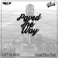 E.N.Y The Artist- Paved The Way Ft. Risto Sin (Produced By insane Killa Kane)