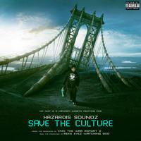 Hazardis Soundz - Save The Culture (feat. Capone N Noreaga, M1)