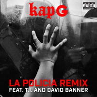 La Policia [Remix](feat. T.I. & David Banner)
