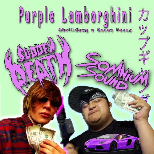 Skrillex X Rick Ross Purple Lamborghini Sudden Death X Somnium