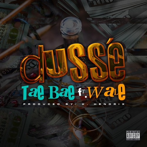 Tae Bae Feat. Wale – D'Usse